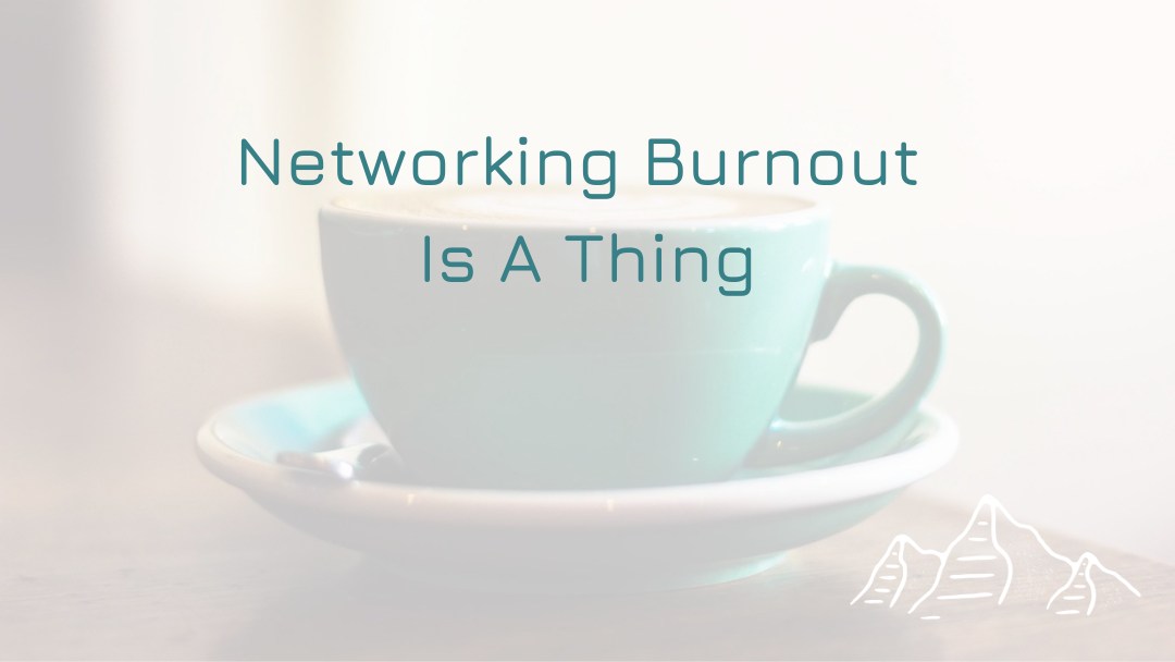Networking Burnout Is A Thing