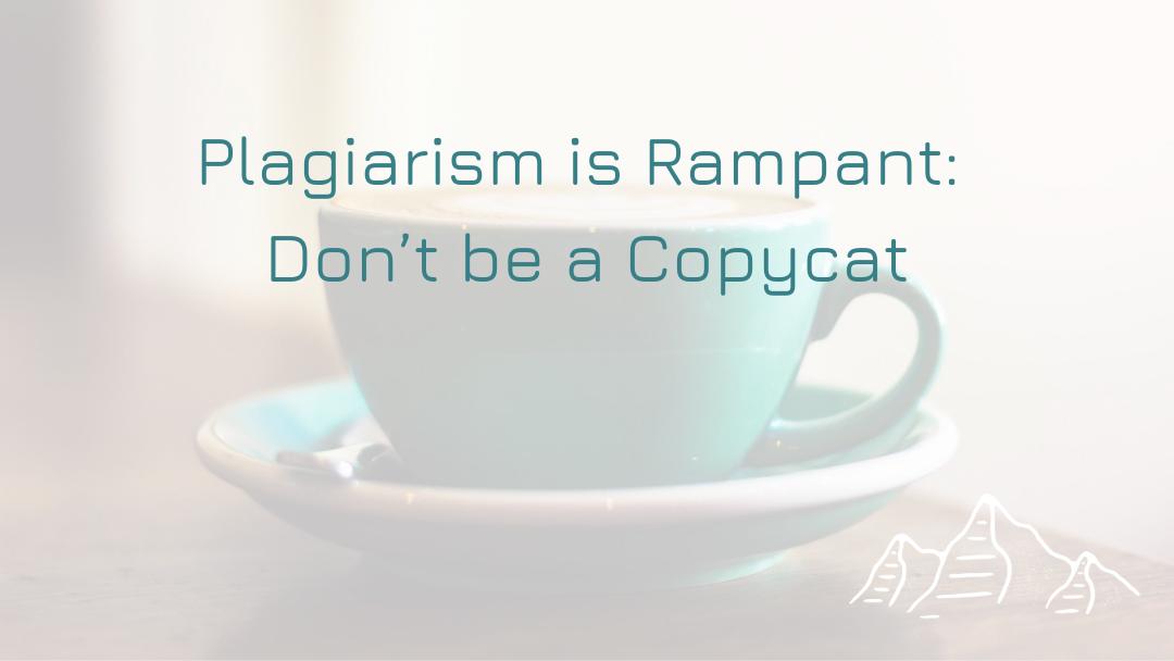 Plagiarism Is Rampant