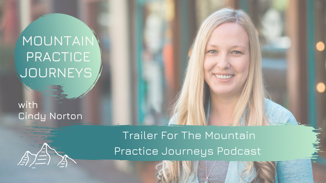 Trailer For The Mountain Practice Journeys Podcast