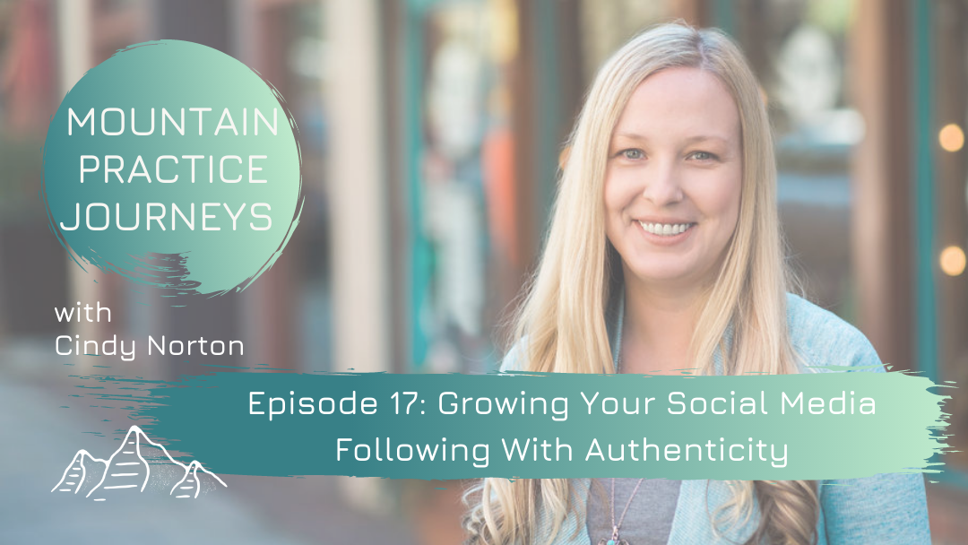 Episode 17: Growing Your Social Media Following With Authenticity