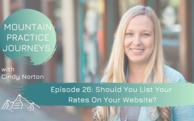 Episode 26: Should You List Your Rates On Your Private Practice Website?